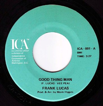 FRANK LUCAS - GOOD THING MAN - ICA