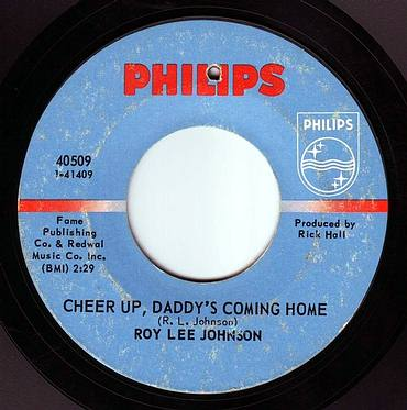 ROY LEE JOHNSON - CHEER UP, DADDY'S COMING HOME - PHILIPS