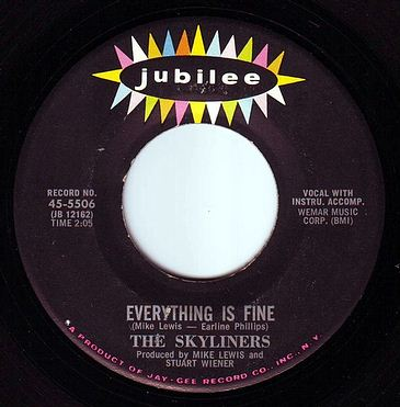 SKYLINERS - EVERYTHING IS FINE - JUBILEE