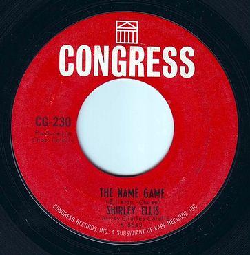 SHIRLEY ELLIS - THE NAME GAME - CONGRESS