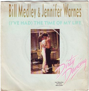BILL MEDLEY & JENNIFER WARNES - (I'VE HAD) THE TIME OF MY LIFE - RCA
