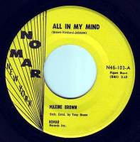 MAXINE BROWN - ALL IN MY MIND - NO MAR
