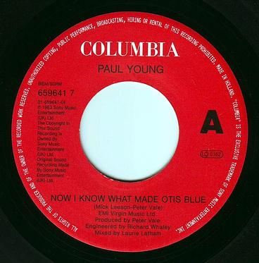PAUL YOUNG - NOW I KNOW WHAT MADE OTIS BLUE - COLUMBIA
