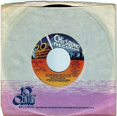 GENE CHANDLER - LET ME MAKE LOVE TO YOU - CHI-SOUND