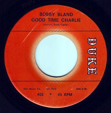 BOBBY BLAND - GOOD TIME CHARLIE - DUKE