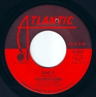 SOLOMON BURKE - SAVE IT - ATLANTIC