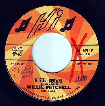 WILLIE MITCHELL - BUSTER BROWNE - HI DEMO