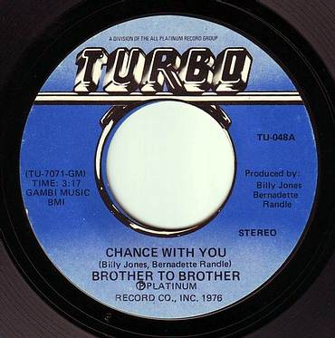 BROTHER TO BROTHER - CHANCE WITH YOU - TURBO