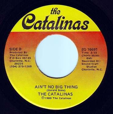 CATALINAS - AIN'T NO BIG THING - THE CATALINAS