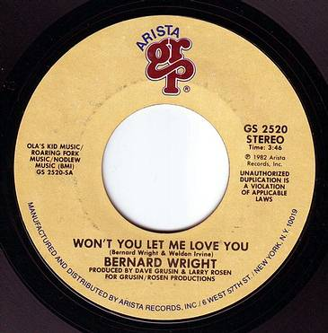 BERNARD WRIGHT - WON'T YOU LET ME LOVE YOU - GRP