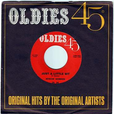 ROSCOE GORDON - JUST A LITTLE BIT - OLDIES 45