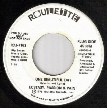 ECSTACY, PASSION & PAIN - ONE BEAUTIFUL DAY - ROULETTE dj