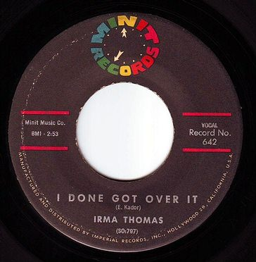 IRMA THOMAS - I DONE GOT OVER IT - MINIT