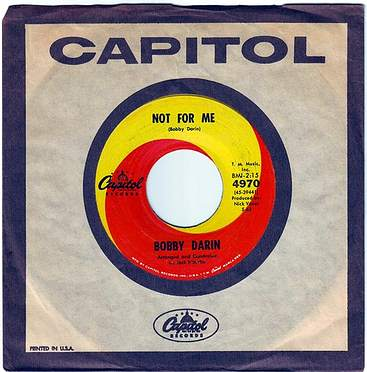 BOBBY DARIN - NOT FOR ME - CAPITOL