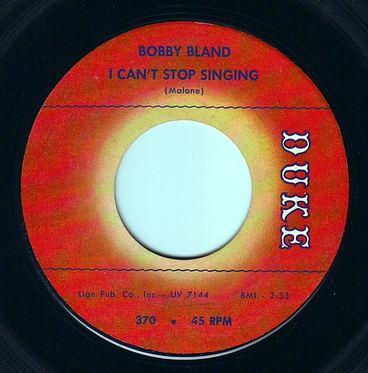 BOBBY BLAND - I CAN'T STOP SINGING - DUKE
