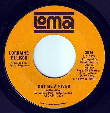 LORRAINE ELLISON - CRY ME A RIVER - LOMA