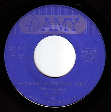 LEE DORSEY - WORKING IN THE COAL MINE - AMY