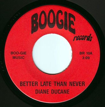 DIANE DUCANE - BETTER LATE THAN NEVER - BOOGIE