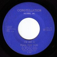 GENE CHANDLER - (I'M JUST A) FOOL FOR YOU - CONSTELLATION