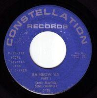 GENE CHANDLER - RAINBOW '65 - CONSTELLATION