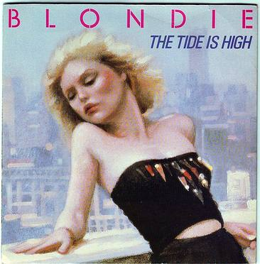 BLONDIE - THE TIDE IS HIGH - CHRYSALIS