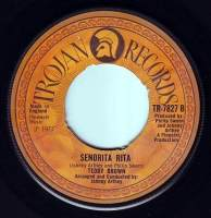 TEDDY BROWN - SENORITA RITA - TROJAN