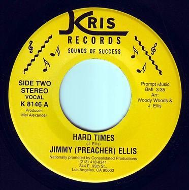 JIMMIE (PREACHER) ELLIS - HARD TIMES - KRIS
