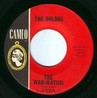 ORLONS - THE WAH-WATUSI - CAMEO
