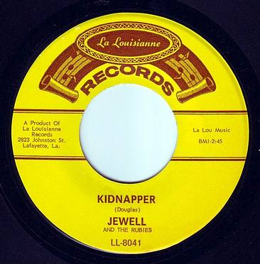 JEWELL & THE RUBIES - KIDNAPPER - LA LOUISIANNE