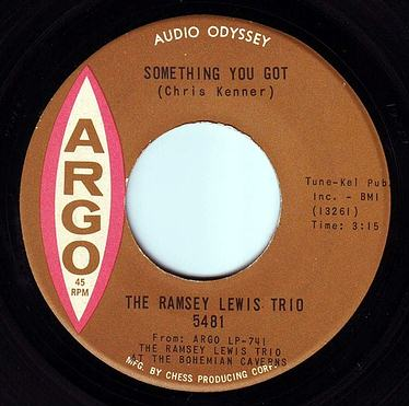 RAMSEY LEWIS TRIO - SOMETHING YOU GOT - ARGO