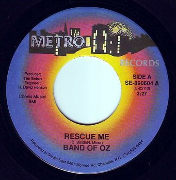 BAND OF OZ - RESCUE ME - METRO