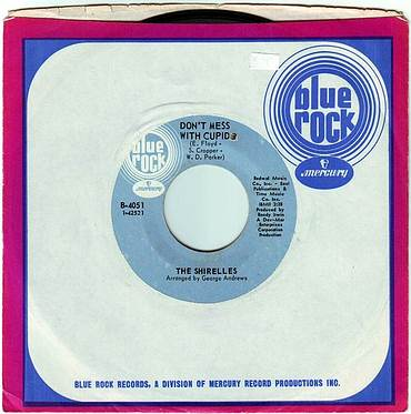 SHIRELLES - DON'T MESS WITH CUPID - BLUE ROCK