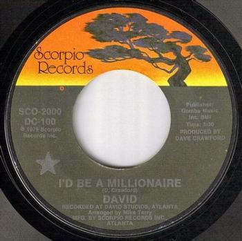 DAVID - I'D BE A MILLIONAIRE - SCORPIO