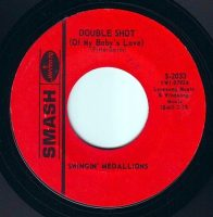 SWINGIN' MEDALLIONS - DOUBLE SHOT (of my baby's love) - SMASH