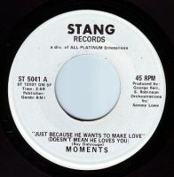 MOMENTS - JUST BECAUSE HE WANTS TO MAKE LOVE TO YOU - STANG DEMO