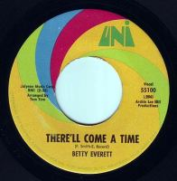 BETTY EVERETT - THERE'LL COME A TIME - UNI