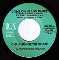 CHAIRMEN OF THE BOARD - COME ON IN AND DANCE - ICA