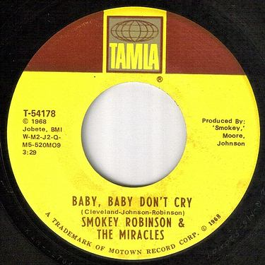 SMOKEY ROBINSON & MIRACLES - BABY,BABY DON'T CRY - TAMLA