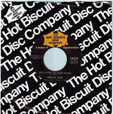 TIMOTHY CARR - LET'S START ALL OVER AGAIN - HOT BISCUIT