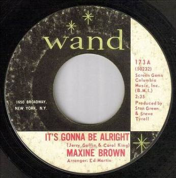 MAXINE BROWN - IT'S GONNA BE ALRIGHT - WAND