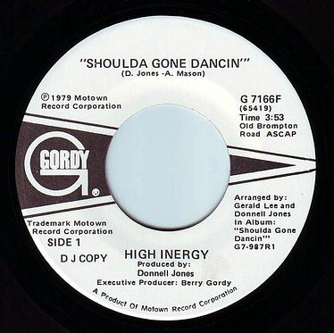 HIGH INERGY - SHOULDA GONE DANCIN - GORDY