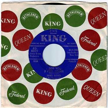 JAMES BROWN - I GOT YOU (I FEEL GOOD) - KING