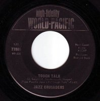 JAZZ CRUSADERS - TOUGH TALK - WORLD PACIFIC