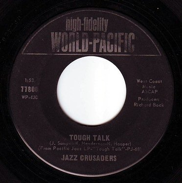 JAZZ CRUSADERS - TOUGH TALK - WORLD PACIFIC