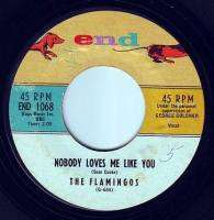 FLAMINGOS - NOBODY LOVES ME LIKE YOU - END