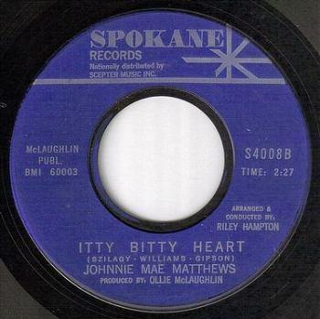 JOHNNIE MAE MATTHEWS - ITTY BITTY HEART - SPOKANE