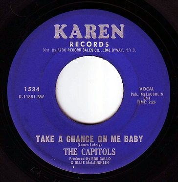 CAPITOLS - TAKE A CHANCE ON ME BABY - KAREN