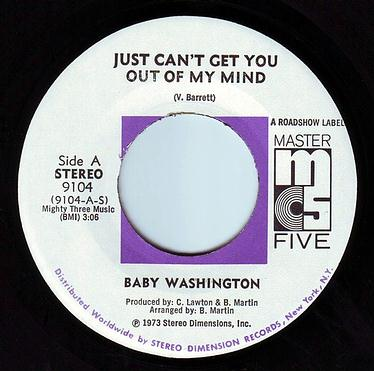 BABY WASHINGTON - JUST CAN'T GET YOU OUT OF MY MIND - MASTER FIVE