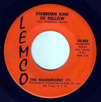 MAGNIFICENT SEVEN - STUBBORN KIND OF FELLOW - LEMCO