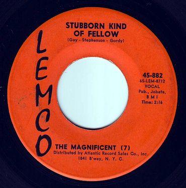 MAGNIFICENT SEVEN - STUBBORN KIND OF FELLOW - LEMCO